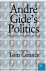 Andre Gide's Politics : Rebellion and Ambivalence - eBook