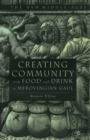 Creating Community with Food and Drink in Merovingian Gaul - eBook