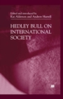 Hedley Bull On International Society - eBook
