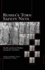Russia's Torn Safety Nets : Health and Social Welfare During the Transition - eBook