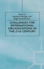 Challenges For International Organizations in the 21st Century : Essays in Honor of Klaus Hufner - eBook