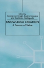 Knowledge Creation : A Source of Value - eBook