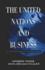 The United Nations and Business : A Partnership Recovered - eBook