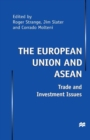 The European Union and Asean : Trade and Investment Issues - eBook