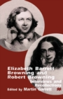 Elizabeth Barrett Browning and Robert Browning : Interviews and Recollections - eBook