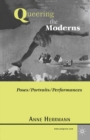 Queering the Moderns : Poses/Portraits/Performances - eBook