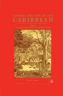 General History of the Caribbean UNESCO Vol 2 : New Societies: The Caribbean in the Long Sixteenth Century - eBook