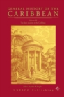 General History of the Carribean UNESCO Vol.3 : The Slave Societies of the Caribbean - eBook