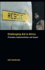 Challenging Aid in Africa : Principles, Implementation, and Impact - eBook