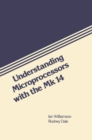 Understanding Microprocessors with the Science of Cambridge Mk 14 - eBook