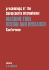 Proceedings of the Seventeenth International Machine Tool Design & Research Conference - eBook