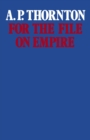 For the File on Empire : Essays and Reviews - eBook