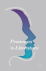Pronouns in Literature : Positions and Perspectives in Language - Book