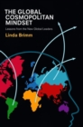 The Global Cosmopolitan Mindset : Lessons from the New Global Leaders - Book
