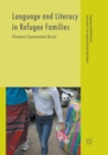Language and Literacy in Refugee Families - Book