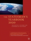 The Statesman's Yearbook 2020 : The Politics, Cultures and Economies of the World - Book