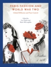 Paris Fashion and World War Two : Global Diffusion and Nazi Control - eBook