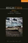 HighTide Plays: 1 : Ditch; peddling; The Big Meal; Lampedusa - eBook