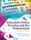 Education Policy, Practice and the Professional - Book