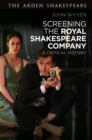 Screening the Royal Shakespeare Company : A Critical History - Book