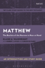 Matthew: An Introduction and Study Guide : The Basileia of the Heavens is Near at Hand - eBook