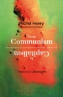 From Communism to Capitalism : Theory of a Catastrophe - Book
