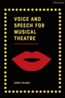 Voice and Speech for Musical Theatre : A Practical Guide - Book