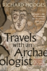 Travels with an Archaeologist : Finding a Sense of Place - eBook