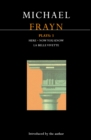 Frayn Plays: 3 : Here; Now You Know; La Belle Vivette - eBook