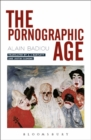 The Pornographic Age - eBook