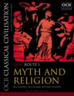 OCR Classical Civilisation GCSE Route 1 : Myth and Religion - eBook