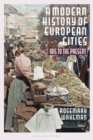 A Modern History of European Cities : 1815 to the Present - Book