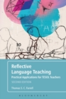 Reflective Language Teaching : Practical Applications for TESOL Teachers - Book