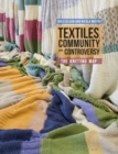 Textiles, Community and Controversy : The Knitting Map - Book