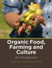 Organic Food, Farming and Culture : An Introduction - Book