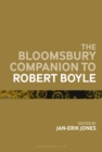 The Bloomsbury Companion to Robert Boyle - eBook