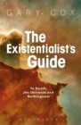 The Existentialist's Guide to Death, the Universe and Nothingness - Book
