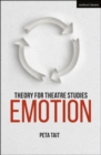 Theory for Theatre Studies: Emotion - Book