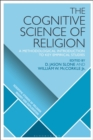The Cognitive Science of Religion : A Methodological Introduction to Key Empirical Studies - Book