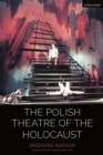 The Polish Theatre of the Holocaust - Book