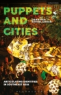 Puppets and Cities : Articulating Identities in Southeast Asia - eBook