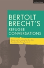 Bertolt Brecht's Refugee Conversations - eBook