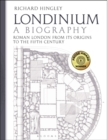 Londinium: A Biography : Roman London from its Origins to the Fifth Century - Book