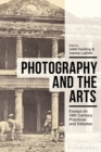 Photography and the Arts : Essays on 19th Century Practices and Debates - eBook