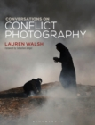 Conversations on Conflict Photography - Book