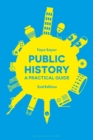 Public History : A Practical Guide - Book