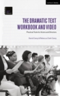 The Dramatic Text Workbook and Video : Practical Tools for Actors and Directors - eBook
