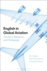 English in Global Aviation : Context, Research, and Pedagogy - eBook