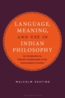 "Language, Meaning, and Use in Indian Philosophy : An Introduction to Mukula's ""Fundamentals of the Communicative Function"" - Book"