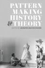 Patternmaking History and Theory - eBook